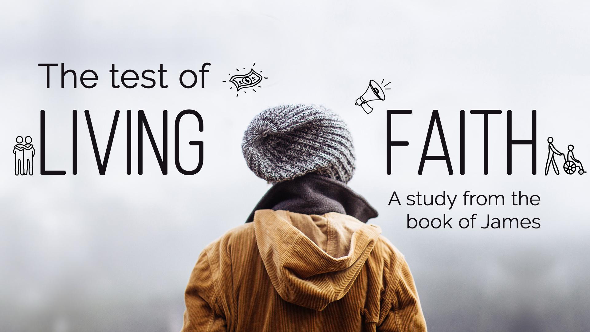 James The Test of Living Faith