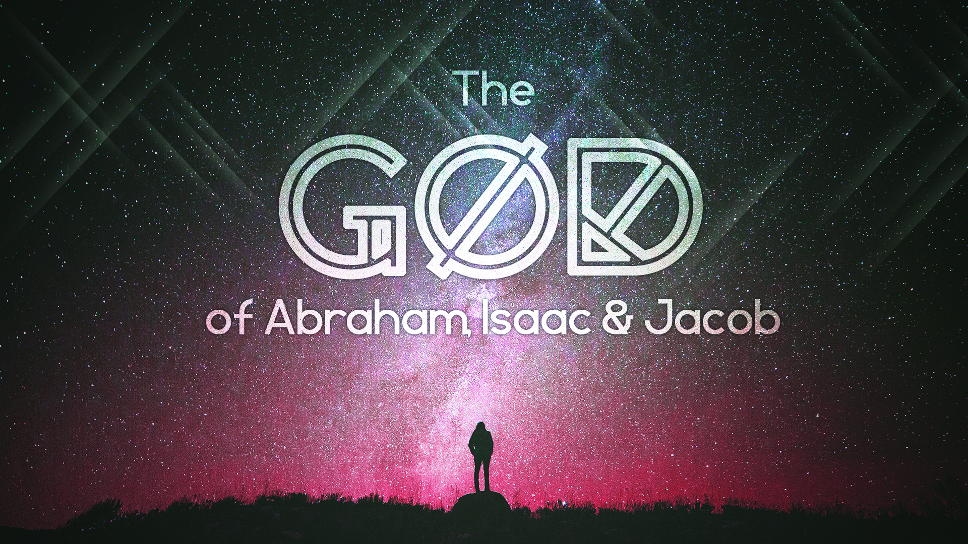 The God of Abraham, Isaac and Jacob