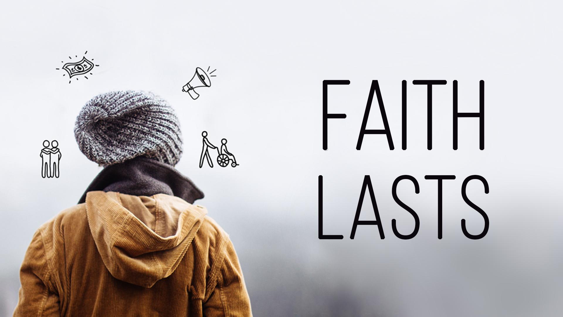 Faith Lasts